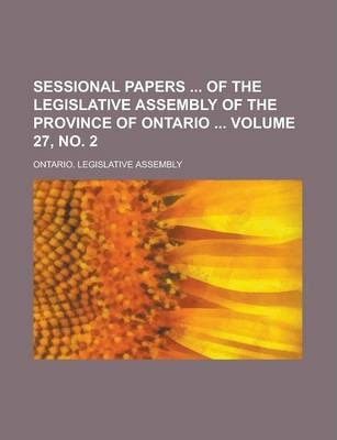 Sessional Papers of the Legislative Assembly of the Province of Ontario Volume 27, No. 2