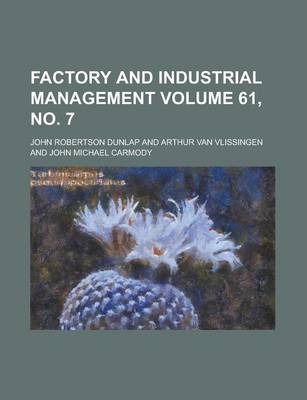 Factory and Industrial Management Volume 61, No. 7