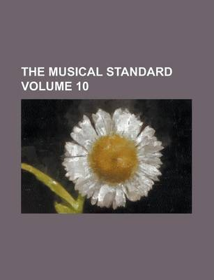 The Musical Standard Volume 10