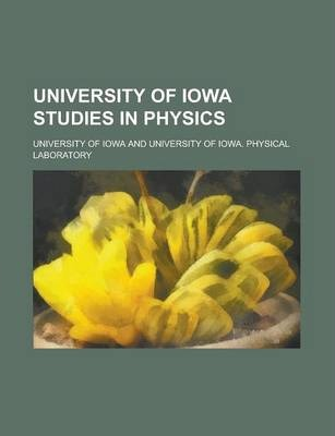 University of Iowa Studies in Physics