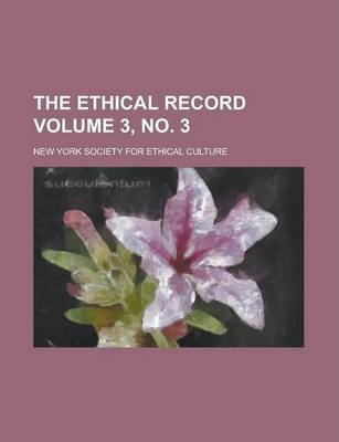 The Ethical Record Volume 3, No. 3