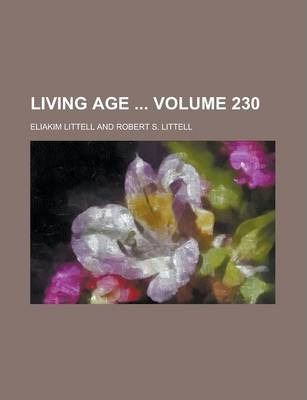 Living Age Volume 230