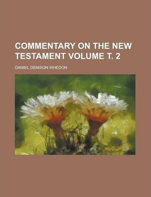 Commentary on the New Testament Volume . 2