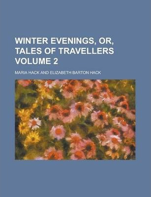 Winter Evenings, Or, Tales of Travellers Volume 2