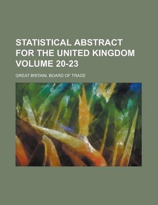 Statistical Abstract for the United Kingdom Volume 20-23