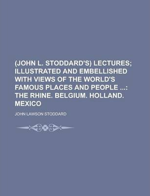 (John L. Stoddard's) Lectures