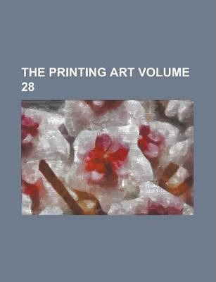 The Printing Art Volume 28