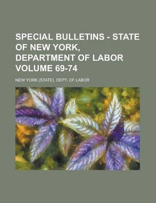 Special Bulletins - State of New York, Department of Labor Volume 69-74