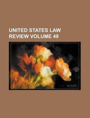 United States Law Review Volume 49