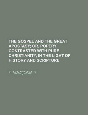 The Gospel and the Great Apostasy
