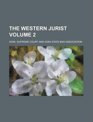 The Western Jurist Volume 2