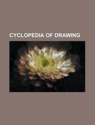 Cyclopedia of Drawing