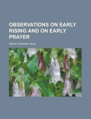 Observations on Early Rising and on Early Prayer