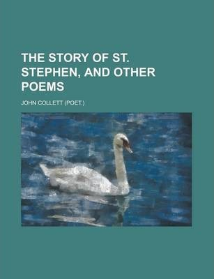 The Story of St. Stephen, and Other Poems
