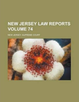 New Jersey Law Reports Volume 74