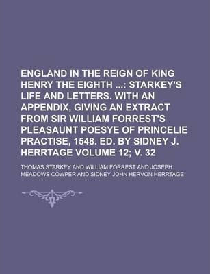 England in the Reign of King Henry the Eighth Volume 12; V. 32