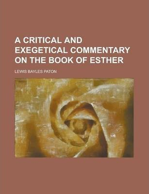 A Critical and Exegetical Commentary on the Book of Esther