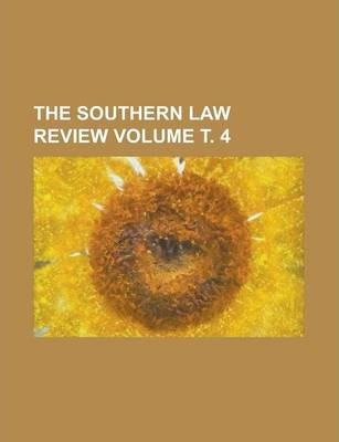 The Southern Law Review Volume . 4