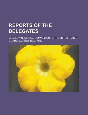 Reports of the Delegates