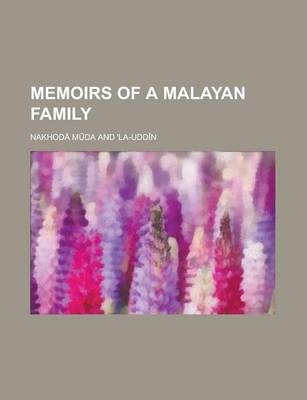 Memoirs of a Malayan Family