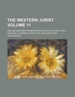 The Western Jurist Volume 11