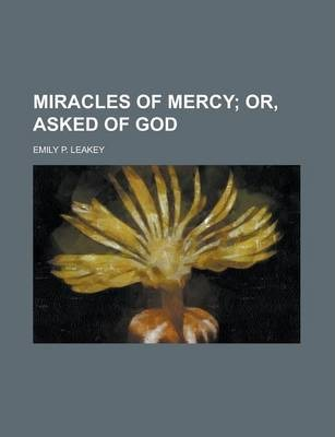 Miracles of Mercy
