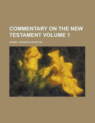 Commentary on the New Testament Volume 1