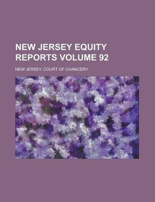 New Jersey Equity Reports Volume 92