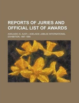 Reports of Juries and Official List of Awards