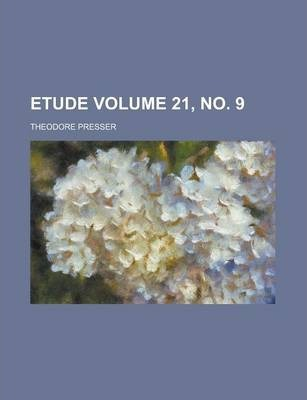 Etude Volume 21, No. 9