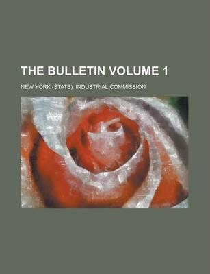 The Bulletin Volume 1