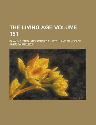 The Living Age Volume 151