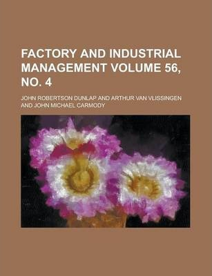 Factory and Industrial Management Volume 56, No. 4