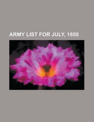 Army List for July, 1850