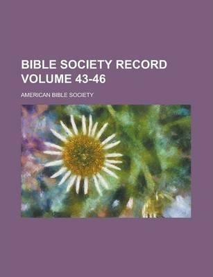Bible Society Record Volume 43-46