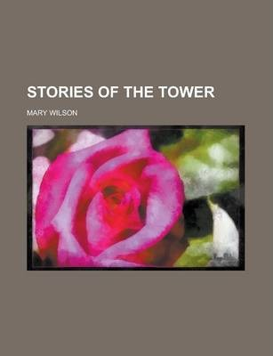 Stories of the Tower