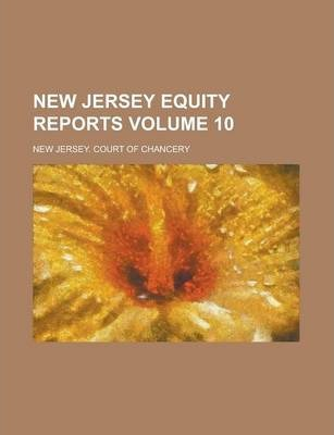 New Jersey Equity Reports Volume 10