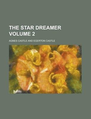The Star Dreamer Volume 2