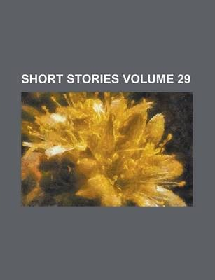 Short Stories Volume 29