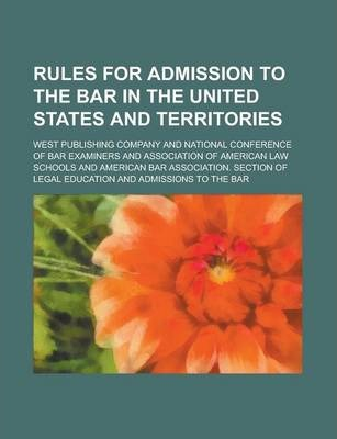Rules for Admission to the Bar in the United States and Territories