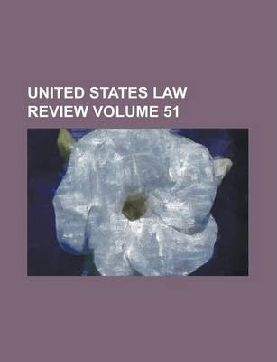 United States Law Review Volume 51