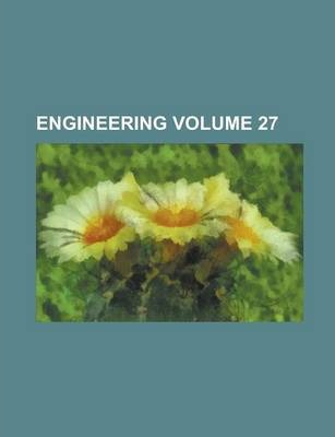 Engineering Volume 27
