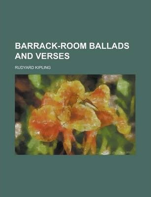 Barrack-Room Ballads and Verses