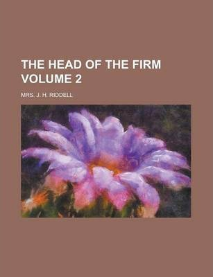 The Head of the Firm Volume 2