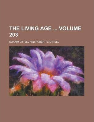 The Living Age Volume 203