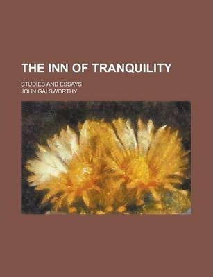 The Inn of Tranquility; Studies and Essays