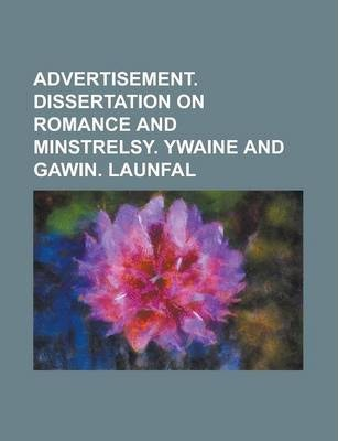 Advertisement. Dissertation on Romance and Minstrelsy. Ywaine and Gawin. Launfal