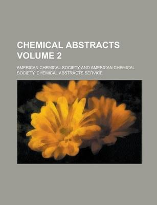 Chemical Abstracts Volume 2
