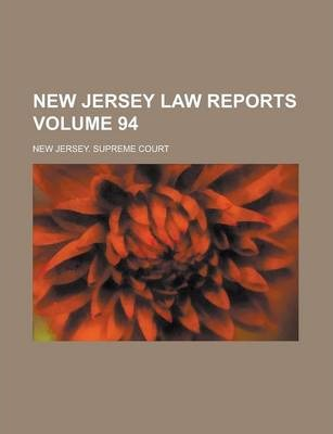 New Jersey Law Reports Volume 94