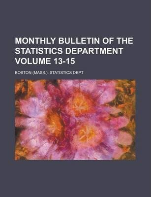 Monthly Bulletin of the Statistics Department Volume 13-15